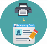 Step 3: Print and Sign the Emergency Card and Final Signature Page